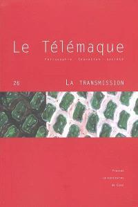 Télémaque (Le). n° 26, La transmission