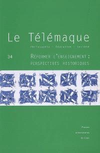 Télémaque (Le). n° 34, Réformer l'enseignement : perspectives historiques