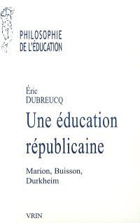 Une éducation républicaine