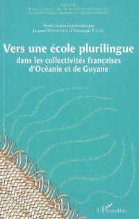 Vers une école plurilingue dans les collectivités françaises d'Océanie et de Guyane