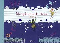 Mes photos de classe : le livre