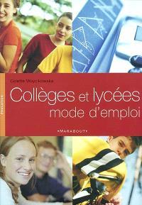 Collèges et lycées : mode d'emploi