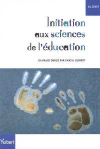 Initiation aux sciences de l'éducation