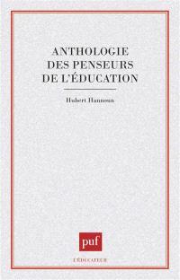 Anthologie des penseurs de l'éducation
