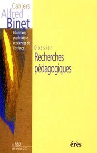 Cahiers Alfred Binet. n° 669, Recherches pédagogiques
