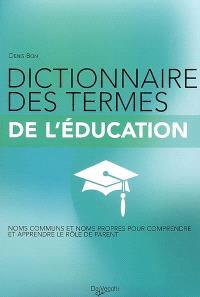 Dictionnaire des termes de l'éducation