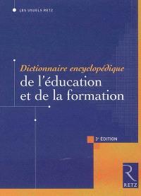 Dictionnaire encyclopédique de l'éducation et de la formation