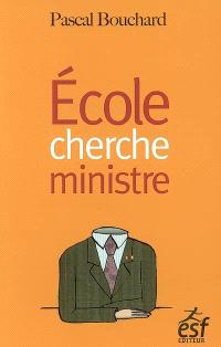 Ecole cherche ministre