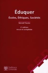 Eduquer : écoles, éthique, société