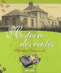 Histoire des écoles : histoire d'une école : deux siècles d'école communale