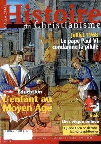 Histoire du christianisme magazine. n° 42, L'éducation au Moyen Age