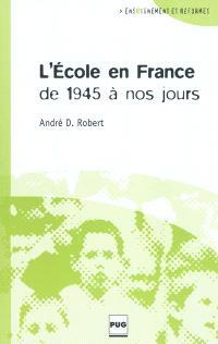 L'école en France de 1945 à nos jours