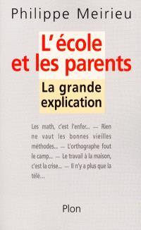 L'école et les parents : la grande explication
