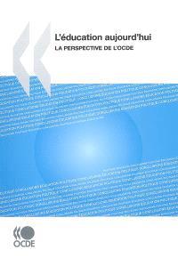 L'éducation aujourd'hui : la perspective de l'OCDE