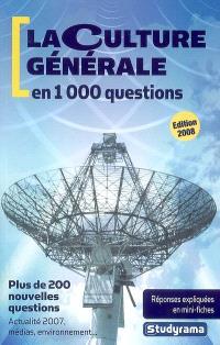 La culture générale en 1.000 questions