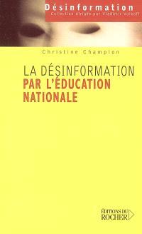 La désinformation par l'Education nationale