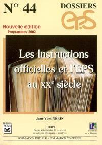 Les instructions officielles et l'EPS au XXe siècle : programmes 2002