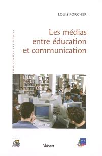 Les médias entre éducation et communication