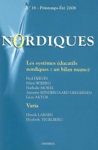 Nordiques. n° 16, Les systèmes éducatifs nordiques : un bilan nuancé