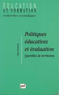 Politiques éducatives et évaluation : querelles de territoires