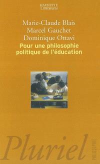 Pour une philosophie politique de l'éducation : six questions d'aujourd'hui