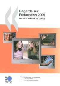 Regards sur l'éducation 2009 : les indicateurs de l'OCDE
