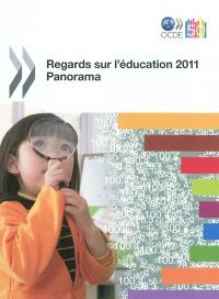 Regards sur l'éducation 2011 : panorama