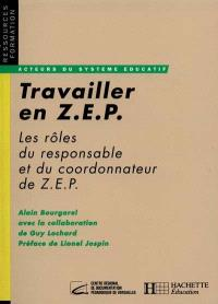 Travailler en ZEP : les rôles du responsable et du coordonnateur de ZEP