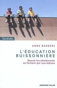 L'éducation buissonnière : quand les adolescents se forment par eux-mêmes
