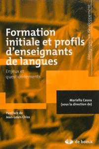Formation initiale et profils d'enseignants de langues : enjeux et questionnements