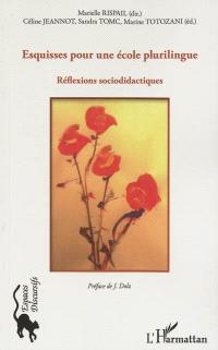 Esquisses pour une école plurilingue : réflexions sociodidactiques