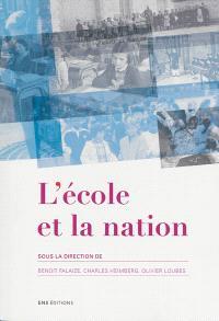 L'école et la nation : actes du séminaire scientifique international, Lyon, Barcelone, Paris, 2010
