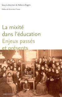 La mixité dans l'éducation : enjeux passés et présents