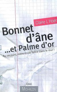 Bonnet d'âne et Palme d'or