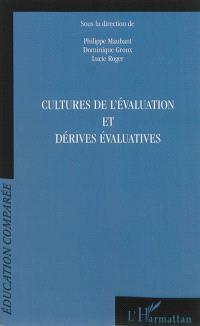 Cultures de l'évaluation et dérives évaluatives