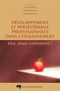 Développement et persévérance professionnels dans l'enseignement  : oui, mais comment?