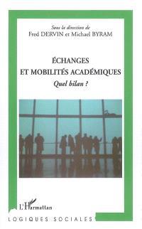 Echanges et mobilités académiques : quel bilan ?