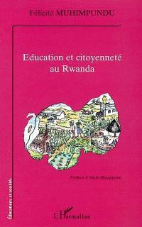 Education et citoyenneté au Rwanda