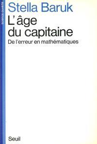 L'Age du capitaine : de l'erreur en mathématiques