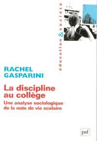 La discipline au collège : une analyse sociologique de la note de vie scolaire