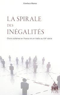 La spirale des inégalités : choix scolaires en France et en Italie au XXe siècle