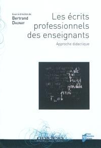 Les écrits professionnels des enseignants : approche didactique