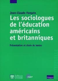 Les sociologues de l'éducation américains et britanniques