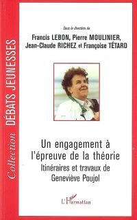Un engagement à l'épreuve de la théorie : itinéraires et travaux de Geneviève Poujol