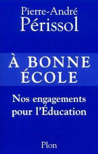 A bonne école : nos engagements pour l'éducation