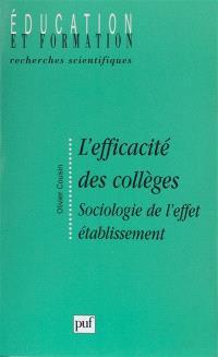 L'efficacité des collèges : sociologie de l'effet établissement