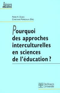 Pourquoi des approches interculturelles en sciences de l'éducation ?