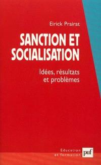 Sanction et socialisation : idées, résultats et problèmes