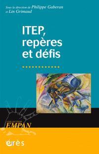 ITEP, repères et défis