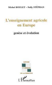 L'enseignement agricole en Europe : genèse et évolution